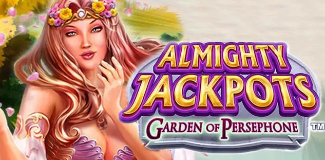 Almighty Jackpots : Garden of Persephone