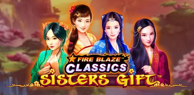 Fire Blaze Sisters Gift